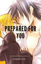 Prepared for you (sasunaru) by KThewr1tter