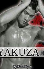 Yakuza:Book 1(Being rewritten) by KenniRoyale