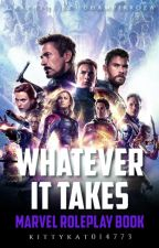 Whatever It Takes ✪ Marvel Roleplay Book by KittyKat014773