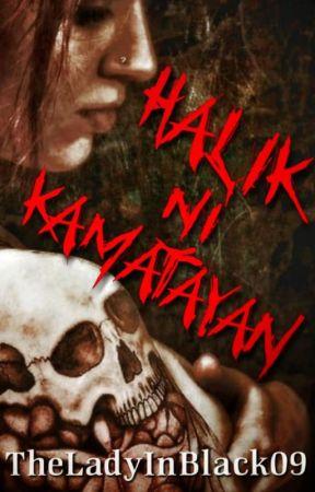 Halik Ni Kamatayan by TheLadyInBlack09