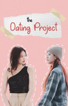 The Dating Project // jensoo by jensooverts