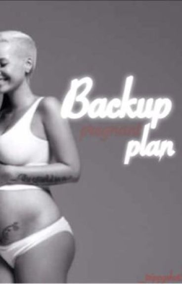Back Up Plan ❤️ ( COMPLETED )