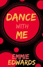 Dance With Me    Livro I by JKLo99