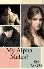 My alpha mates? by Bee453