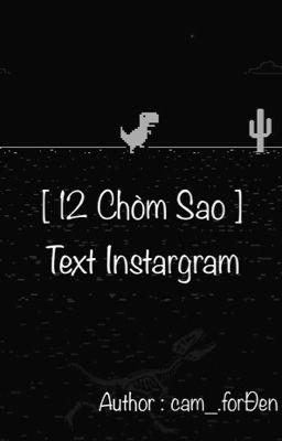 [ 12 Chòm sao ] Text Instagram