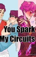 You Spark My Circuits (Cyborg x Human au) by KittyValdez
