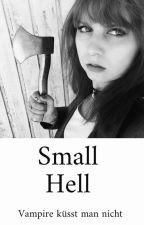 Small Hell - Vampire küsst man nicht by JustinePust