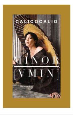 [✔️] Minor [VMIN] by calicocalio