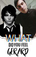 What do you feel Gerard?/ Frerard by Muke_Stynlinson