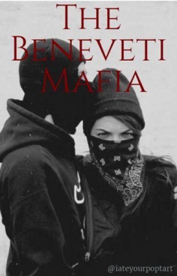 The Beneveti Mafia