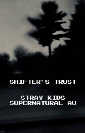 Shifter's Trust :: Stray Kids AU by CHANGBINSECURE