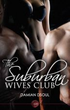 The Suburban Wives Club by dsoul60