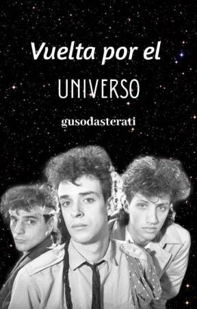 Vuelta por el Universo| Soda Stereo by gusodasterati