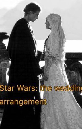 Star Wars: Forced wedding  by SillyCakes