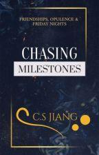 Chasing Milestones by iamcsji_