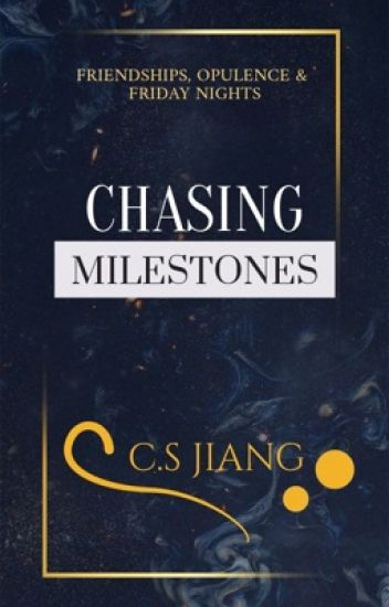 Chasing Milestones