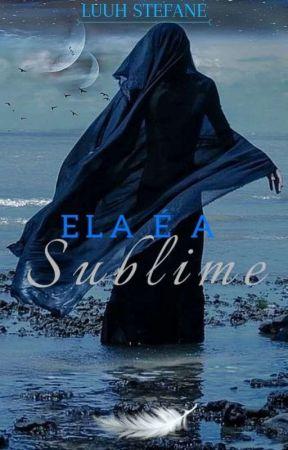 Ela é a Sublime  by LuuhStefane