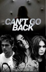 Can't Go Back ➳ Liam Dunbar | Book 1 | Dylan Sprayberry | Teen Wolf by Teenwolfinski