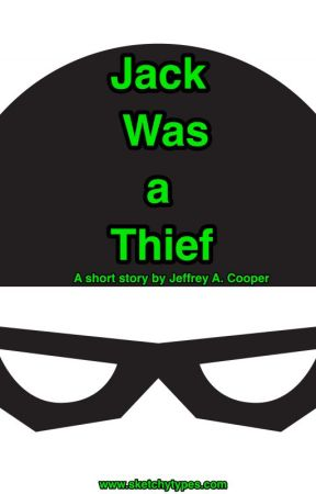 Jack Was a Thief by JeffreyACooper