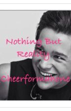 Nothing But Reality by _cheerformahone