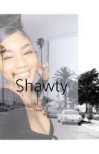 Shawty by BADbitxhMO
