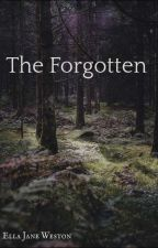 The Forgotten  by EllaJaneWeston