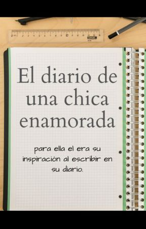 Diario de una chica enamorada by carla_brow