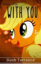 When I'm with you by SlashTorrance217