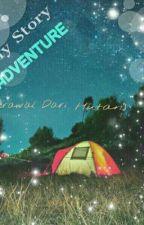 My Story Adventure by Tsalitsaizzatul20