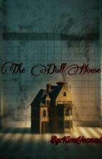 The DollHouse by KimYeonaxxxs