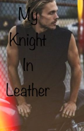 My Knight In Leather by Mrs_MachineGun_