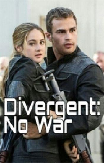 Divergent: No War