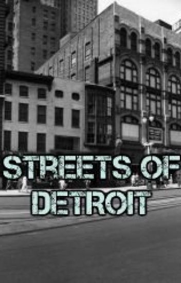 The Streets of Detroit
