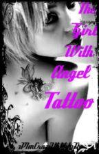 The Girl With The Angel Tattoo by xPImCraziiYhhhhxD