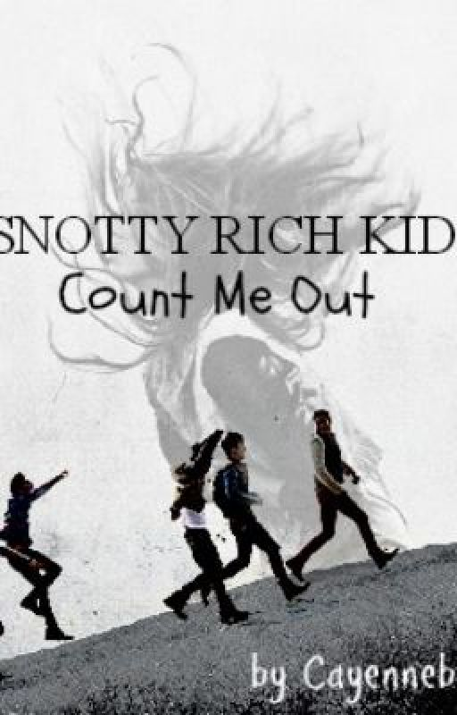 Snotty rich kid? Count me out. by cayennebup