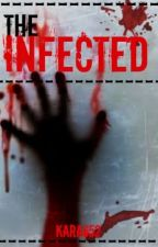 The Infected. by kara652
