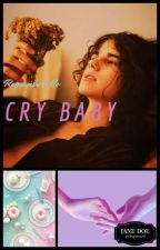 Remember Me Cry baby by SleepyJaneD