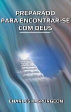 Preparado para Encontrar-se com Deus by SilvioDutra0