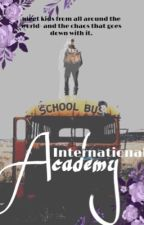International Academy | A Group Roleplay by OverlookedOptions