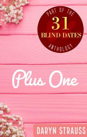Plus One | Blind Date 11 of 31 by digitalchicktv