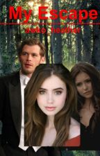 My Escape (A Klaus Mikaelson Vampire Diaries/Twilight Crossover by awko_heather