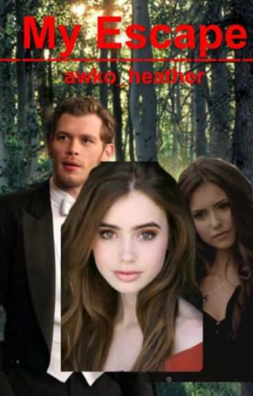 My Escape (A Klaus Mikaelson Vampire Diaries/Twilight Crossover