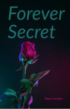 Forever Secret by Diane-Everblue