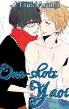 One-shots Yaoi by TsukiArunji