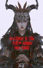 [BH.KX] Không phải điển hình nữ chủ   Tần Tự by hynghien