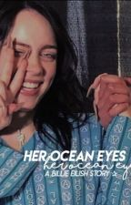 her ocean eyes // billie eilish by baebladebil