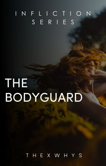 TVG Book 8: The Bodyguard [Completed]