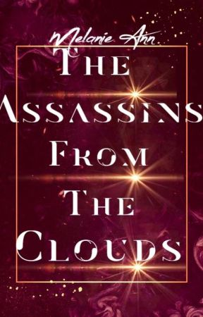 The Assassins From the Clouds| Book 2 of the Space Thief Chronicles by come-alive-again