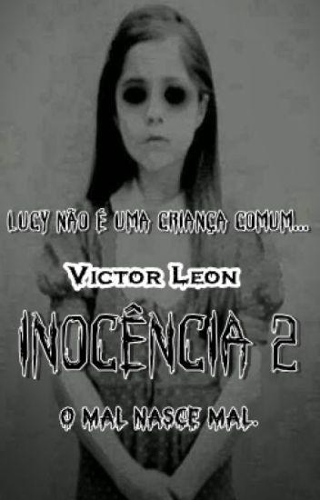 INOCÊNCIA 2 - Lucy Lannes