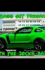 Badass Get Pregnant With The Jocks Baby by Lil_Miss_Weirdo